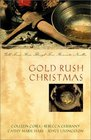 Gold Rush Christmas Gold Fever Runs Through Four Romantic Novellas