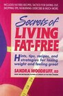 Secrets of Living Fat-free  Hints Tips Recipes and Strategies for Losing Weight and Feeling Great