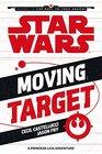 Moving Target A Princess Leia Adventure