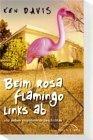 Beim Flamingo links ab