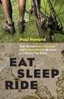 Eat Sleep Ride How I Braved Bears Badlands and Big Breakfasts in My Quest to Cycle the Tour Divide