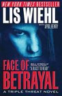Face of Betrayal (Triple Threat, Bk 1)