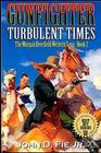 Gunfighter Turbulent Times