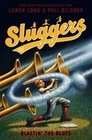 Blastin' the Blues (Sluggers)