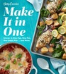 Betty Crocker Make It in One Dinner in One Pan One Pot One Sheet Pan    and More