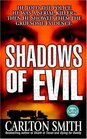 Shadows of Evil  Long-haul Trucker Wayne Adam Ford and His Grisly Trail of Rape Dismemberment and Murder