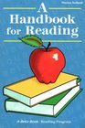 A Handbook for Reading A Beka Reading Program Phonics Textbook