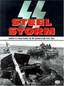 SS Steel Storm  Waffen-SS Panzer Battles on the Eastern Front 1943-1945