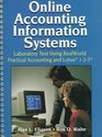 Online Accounting Information Systems Laboratory Text Using Realworld Practical Accounting System and Fully Integrated Lotus 1-2-3 Spreadsheets