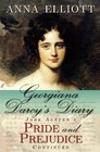 Georgiana Darcy's Diary Jane Austen's Pride and Prejudice Continued