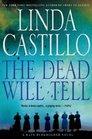 The Dead Will Tell (Kate Burkholder, Bk 6)