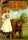 Rose Red and the Bear Prince
