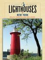 Lighthouses of New York A Guidebook and Keepsake