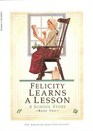 Felicity Learns a Lesson: A School Story, Bk 2 (American Girls)