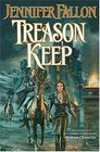 Treason Keep : Book Two of the Hythrun Chronicles (The Hythrun Chronicles)