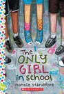 The Only Girl in School A Wish Novel