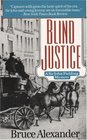 Blind Justice (Sir John Fielding, Bk 1)