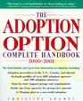 The Adoption Option Complete Handbook 2000-2001