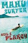 Mahu Surfer (Mahu, Bk 2)