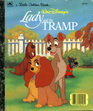 Walt Disney's Lady and the Tramp: A Golden Book