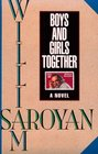 Boys and Girls Together A Novel