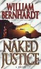 Naked Justice (Ben Kincaid, Bk 6)
