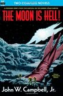 The Moon is Hell The  Green World