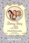 Betsy-Tacy and Tib (Betsy-Tacy, Bk 2)