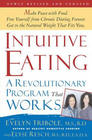 Intuitive Eating: A Recovery Book for the Chronic Dieter Rediscover the Pleasures of Eating and Rebuild Your Body Image