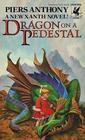 Dragon on a Pedestal (Xanth, Bk 7)