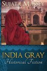 India Gray Historical Fiction