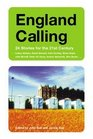 England Calling 24 Stories for the 21st Century