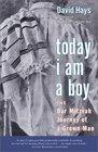 Today I Am a Boy The Bar Mitzvah Journey of a Grown Man