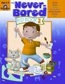 Never-Bored Kid Book 2 Ages 5-6