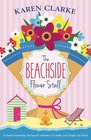 The Beachside Flower Stall A feel good romance to make you laugh out loud
