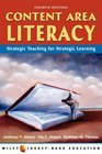 Content Area Literacy : Strategic Thinking for Strategic Learning