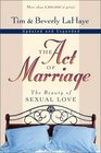 The Act of Marriage The Beauty of Sexual Love