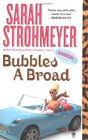 Bubbles A Broad (Bubbles Yablonsky, Bk 4)