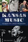 Kansas Music:: Stories of a Rich Tradition