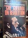 Che Guevara on Revolution