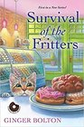 Survival of the Fritters (Deputy Donut, Bk 1)