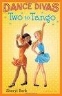 Dance Divas Two to Tango