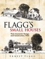 Flagg's Small Houses: Their Economic Design and Construction, 1922