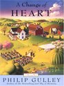 A Change of Heart (Harmony) (Large Print)