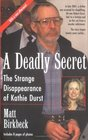 A Deadly Secret The Strange Disappearance of Kathie Durst