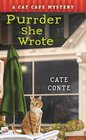 Purrder She Wrote (Cat Cafe, Bk 2)