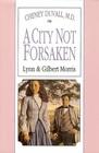 A City Not Forsaken (Five Star Standard Print Christian Fiction Series)