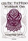 Celtic Tattoo Workbook Bk 1