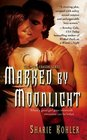 Marked by Moonlight (Moon Chasers, Bk 1)