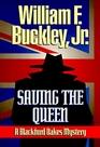 Saving the Queen A Blackford Oakes Mystery